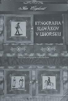 Etnografia Slovákov vUhorsku (vydanie zroku 1997, preklad napísal Rudo Brtáň)